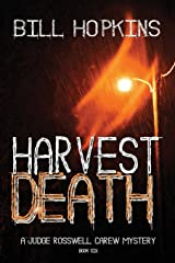 Harvest Death (Judge Rosswell Carew Mystery Series) Paperback