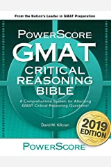 The PowerScore GMAT Critical Reasoning Bible: Unrivaled GMAT prep for evaluating arguments and increasing Verbal Reasoning scores (The PowerScore GMAT Bible Series Book 1) Kindle Edition