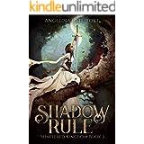 Shadow Rule (Shattered Kingdom Book 3)