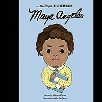Maya Angelou (Little People, BIG DREAMS Book 4)