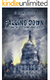 Falling Down: Part 1 of the HOMELAND Series