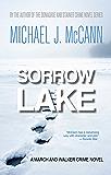 Sorrow Lake: A March and Walker Crime Novel (The March and Walker Crime Novel Series Book 1)