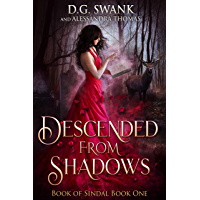 Descended from Shadows: Book of Sindal Book One (English Edition)
