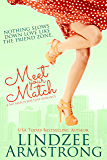 Meet Your Match (No Match for Love Book 4)