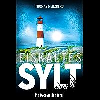 Eiskaltes Sylt: Friesenkrimi (Hannah Lambert ermittelt 2) (German Edition)