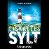 Eiskaltes Sylt: Friesenkrimi (Hannah Lambert ermittelt 2)