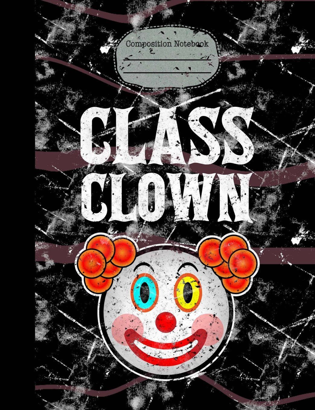Download Class Clown Composition Notebook: 5x5 Quad Ruled, Graph Paper, 7.44 x 9.69, 200 Pages, School Supplies Student Teacher Office Jokester, Distressed Cover pdf epub