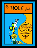 The Hole Book: written and illustrated by Peter Newell (English Edition)