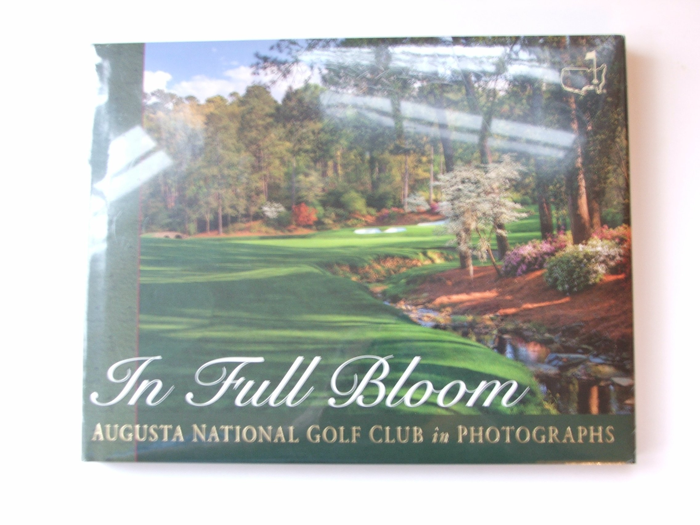 In Full Bloom: Augusta National Golf Club in Photographs PDF