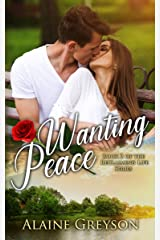 Wanting Peace (Reclaiming Life Book 2) Kindle Edition