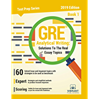 GRE Analytical Writing: Solutions to the Real Essay Topics - Book 1 (Test Prep Series 19)