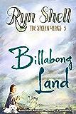 Billabong Land (The Stolen Years)