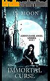 Immortal Curse: Dark Vampire Urban Fantasy (Always Dark Angel Book 1)