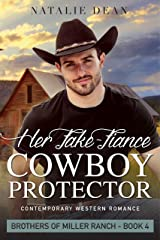 Her Fake-Fiance Cowboy Protector: Western Romance Novel (Brothers of Miller Ranch Book 4) Kindle Edition