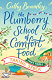 The Plumberry School of Comfort Food - Part Three: Taking Stock