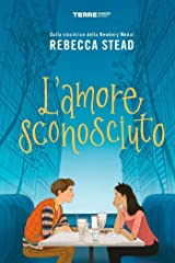 L'amore sconosciuto (Italian Edition) Kindle Edition