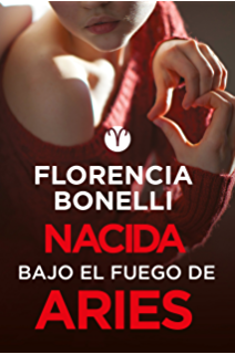 Nacida bajo el fuego de Aries (Serie Nacidas 3) (Spanish Edition)