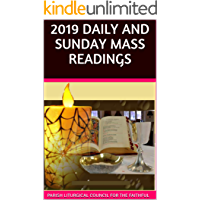 2019 DAILY AND SUNDAY MASS READINGS (English Edition)