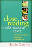 Close Reading of Informational Texts: Assessment-Driven Instruction in Grades 3-8