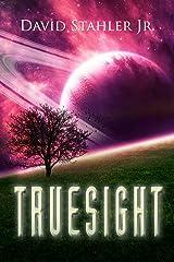 Truesight (Truesight Trilogy Book 1) Kindle Edition