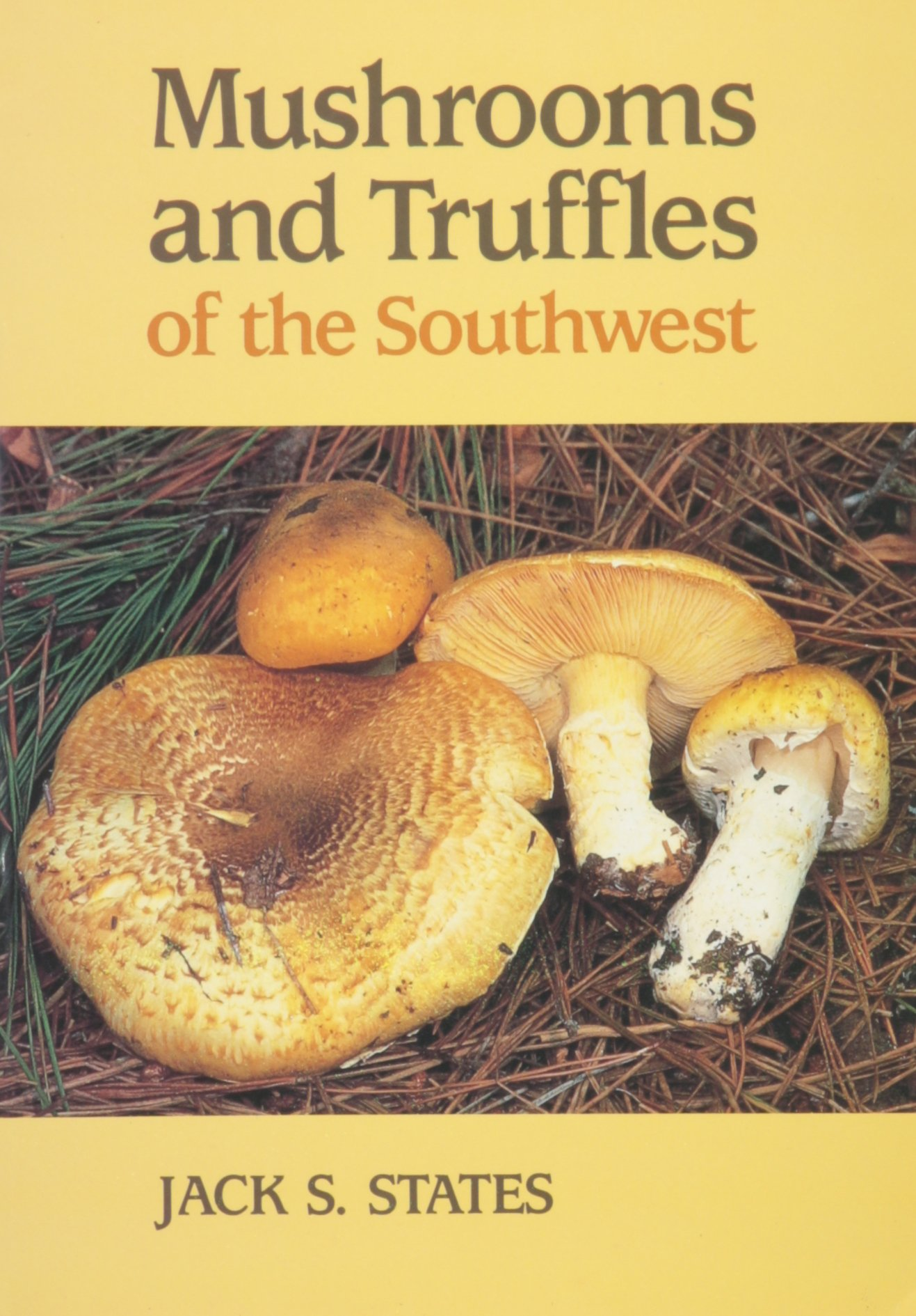 Mushrooms and Truffles of the Southwest