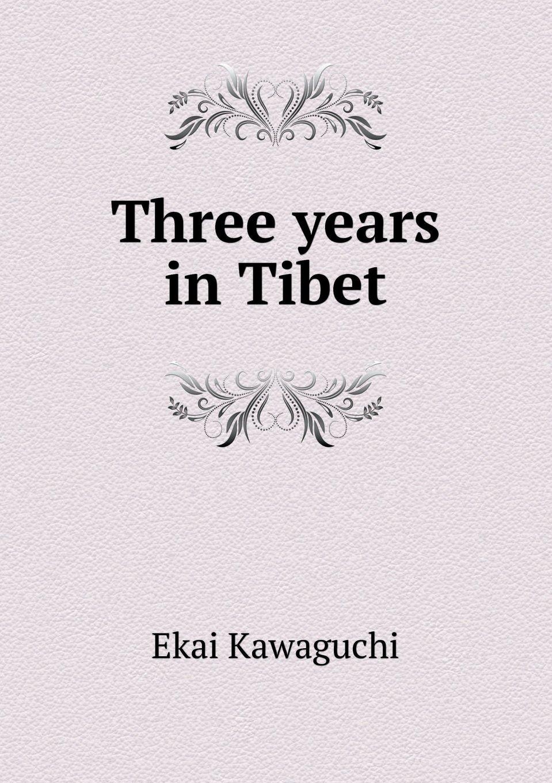 Three years in Tibet pdf