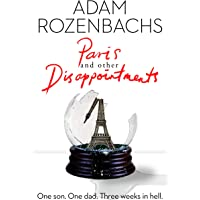 Paris and Other Disappointments