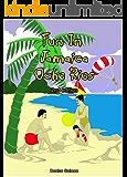 Fun In Jamaica - Ocho- Rios   2nd Edition: Denise Salmon