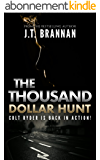 THE THOUSAND DOLLAR HUNT: Colt Ryder is Back in Action! (English Edition)