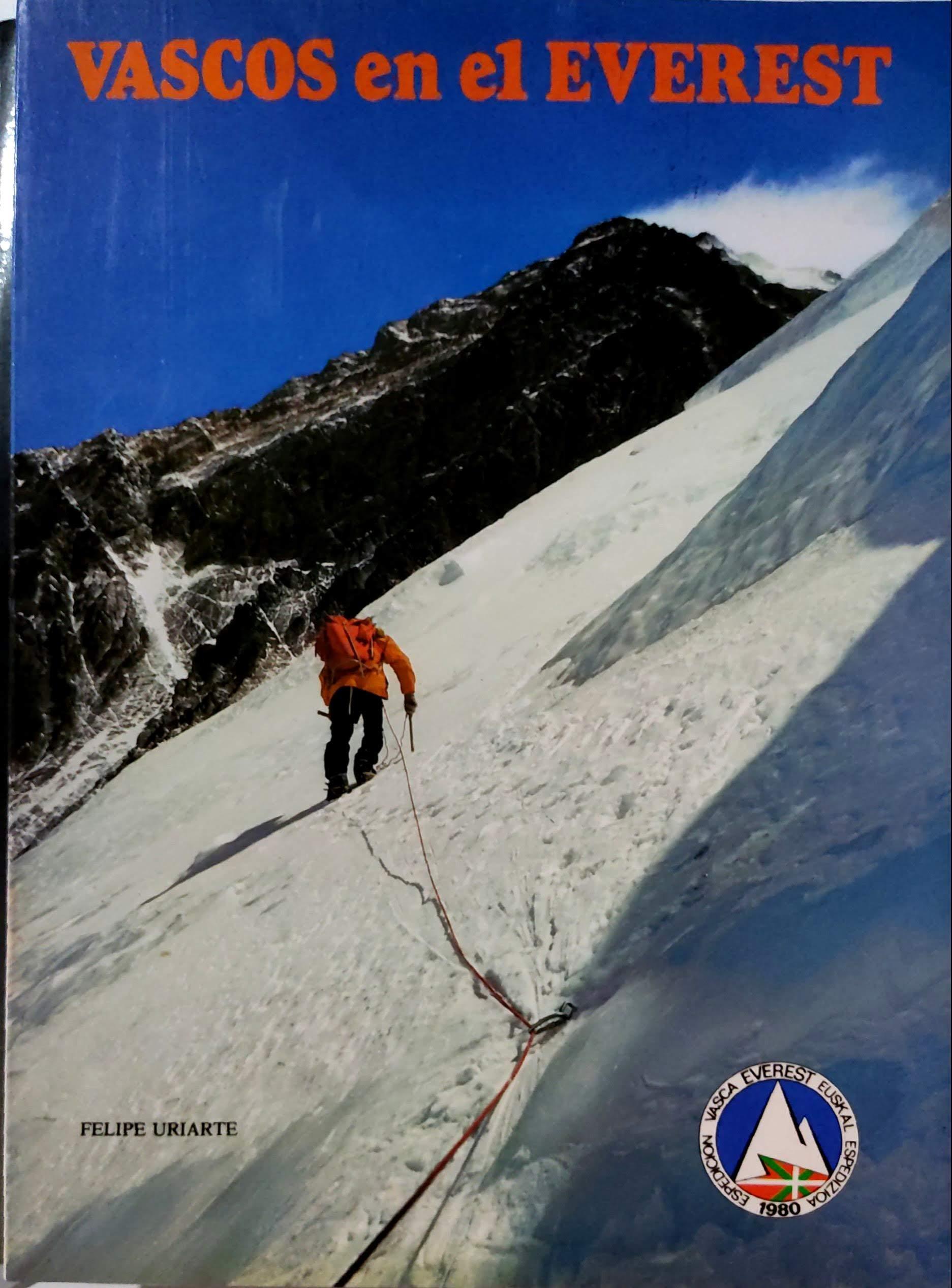 Vascos En El Everest: Amazon.es: Uriarte, Felipe: Libros