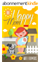 The Happy Mom: The Guide To Happiness Every Mother Can Achieve (The Happy Mom Series Book 1) (English Edition)