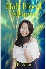 Half Blood Alliance Kindle Edition