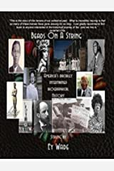 Beads on a String (Special Edition): America's Racially Intertwined Biographical History Kindle Edition