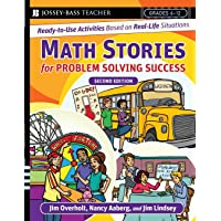 Math Stories for Problem Solving Success: Ready-to-use Activities Based on Real-life Situations, Grades 6-12, Second Edition