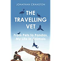 The Travelling Vet: From pets to pandas, my life in animals