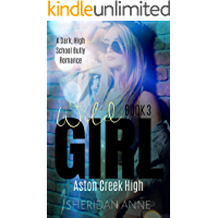 Wild Girl: Aston Creek High (Book 3)