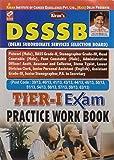 DSSSB Recruitment Exam Tier - I Practice Work Book - 954