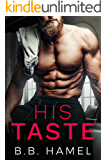 His Taste: A Dark Small Town Romance (Pine Grove Book 1)
