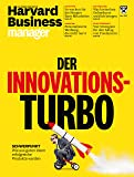 Harvard Business Manager 4/2018: Der Innovations-Turbo