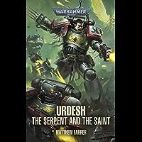 Urdesh: The Serpent and the Saint (Warhammer 40,000)