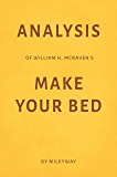 Analysis of William H. McRaven's Make Your Bed