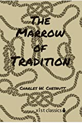 The Marrow of Tradition (Xist Classics) Kindle Edition