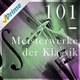 101 Meisterwerke der Klassik
