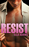 RESIST: A Stepbrother Romance (Bad Boy Billionaires)