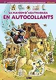 Mon Petit Monde en Autocollants : La Maison d'Agathabaga - Dès 4 ans