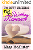 The Busy Writer's Tips on Writing Romance