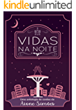 Vidas na Noite (Portuguese Edition)