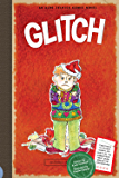 Glitch: Book 7 (The Aldo Zelnick Comic Novel Series)