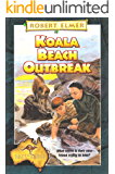 Koala Beach Outbreak (The Adventures Down Under Book 7)