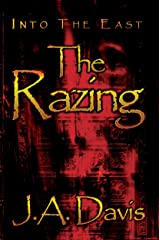 Into the East: The Razing Kindle Edition